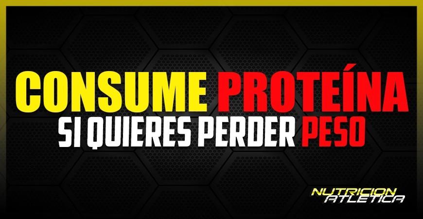 Consume proteínas si quieres perder peso