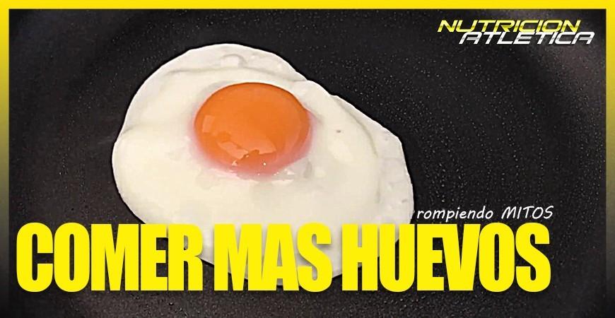 COMER MAS HUEVOS