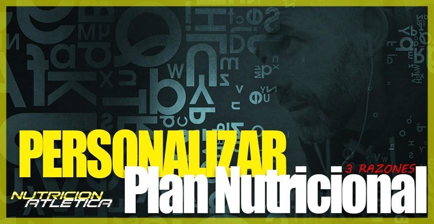PERSONALIZACIÓN PLANES NUTRICIONALES - 3 RAZONES