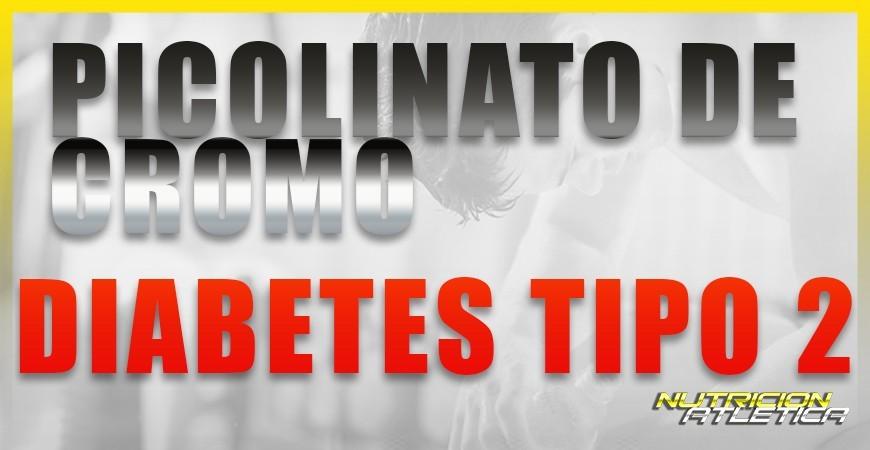 PICOLINATO DE CROMO Y DIABETES TIPO 2